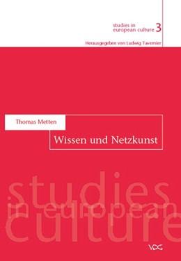 Abbildung von Metten   Wissen und Netzkunst   2005