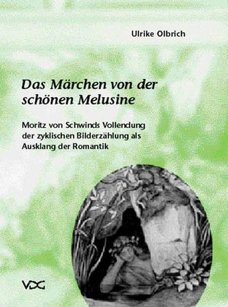 Das Märchen von der schönen Melusine (1868 - 69) | Olbrich, 2003 | Buch (Cover)