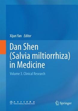 Abbildung von Yan | Dan Shen (Salvia miltiorrhiza) in Medicine | 2014 | Volume 3. Clinical Research