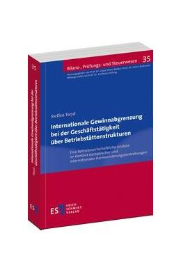 Abbildung von Heyd | Internationale Gewinnabgrenzung bei der Geschäftstätigkeit über Betriebstättenstrukturen | 2014 | Eine betriebswirtschaftliche A... | 35