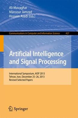 Abbildung von Movaghar / Jamzad / Asadi | Artificial Intelligence and Signal Processing | 2014 | International Symposium, AISP ... | 427