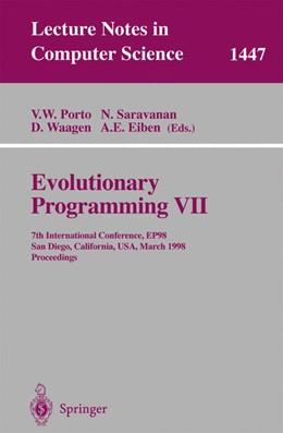 Abbildung von Porto / Saravanan / Waagen / Eiben | Evolutionary Programming VII | 1998 | 7th International Conference, ... | 1447