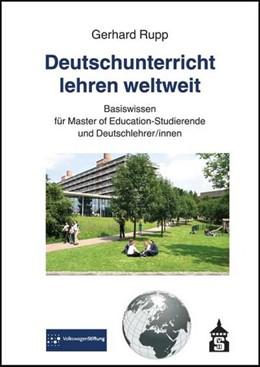 Abbildung von Rupp   Deutschunterricht lehren weltweit   1. Auflage   2014   beck-shop.de