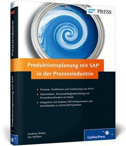 Abbildung von Doller / Wölken / Moraw | Produktionsplanung mit SAP in der Prozessindustrie | 2014 | Prozesse, Funktionen, Customiz...