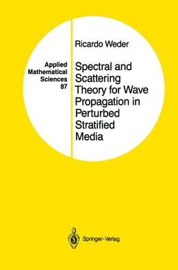 Abbildung von Weder | Spectral and Scattering Theory for Wave Propagation in Perturbed Stratified Media | 1990 | 87