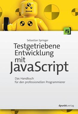 Abbildung von Springer | Testgetriebene Entwicklung mit JavaScript | 1. Auflage | 2015 | beck-shop.de