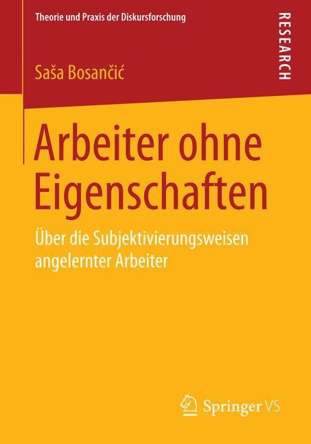 Arbeiter ohne Eigenschaften | Bosancic, 2014 | Buch (Cover)