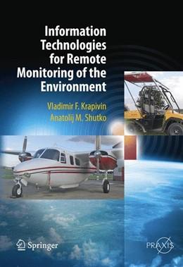 Abbildung von Krapivin / Shutko | Information Technologies for Remote Monitoring of the Environment | 2014