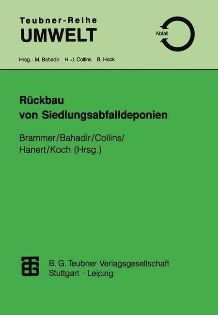 Rückbau von Siedlungsabfalldeponien | Brammer / Bahadir / Collins / Hanert / Koch, 1997 | Buch (Cover)