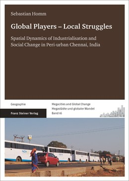 Abbildung von Homm | Global Players – Local Struggles | 2014 | Spatial Dynamics of Industrial...