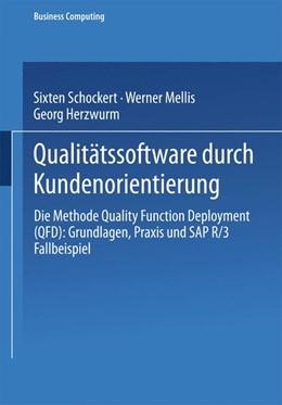 Abbildung von Schockert / Mellis | Qualitätssoftware durch Kundenorientierung | 1997 | Die Methode Quality Function D...