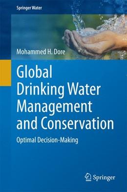 Abbildung von Dore | Global Drinking Water Management and Conservation | 2014 | Optimal Decision-Making