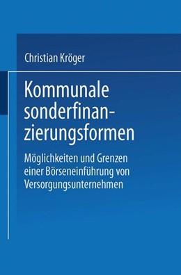 Abbildung von Kröger | Kommunale Sonderfinanzierungsformen | 2001 | Möglichkeiten und Grenzen eine...