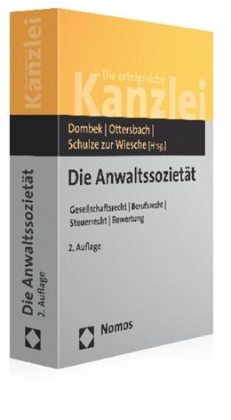 Abbildung von Dombek / Ottersbach / Schulze zur Wiesche (Hrsg.) | Die Anwaltssozietät | 2. Auflage | 2015 | Gesellschaftsrecht - Berufsrec...