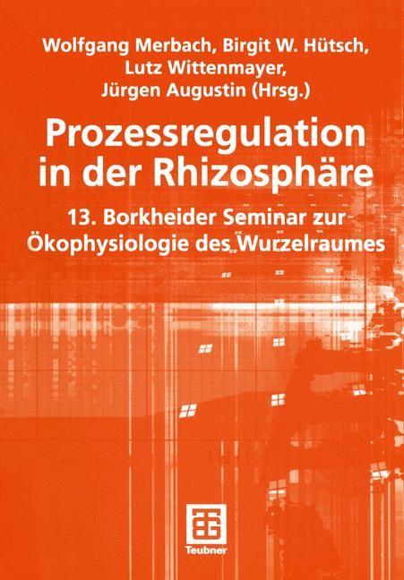 Abbildung von Merbach / Hütsch / Wittenmayer / Augustin | Prozessregulation in der Rhizosphäre | 2003