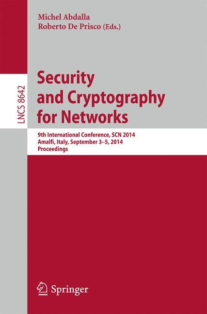 Abbildung von Abdalla / De Prisco | Security and Cryptography for Networks | 2014