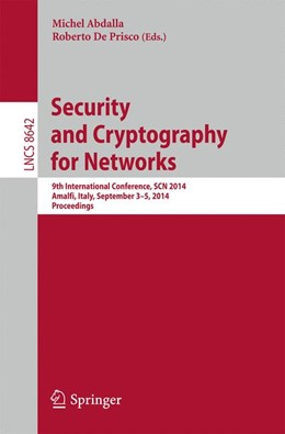 Abbildung von Abdalla / De Prisco   Security and Cryptography for Networks   2014   9th International Conference, ...