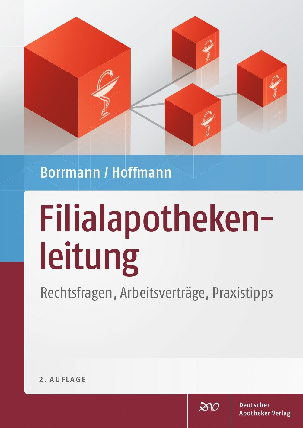 Filialapothekenleitung   Borrmann / Hoffmann   2., überarbeitete und erweiterte Auflage, 2014   Buch (Cover)