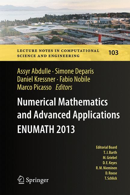 Numerical Mathematics and Advanced Applications - ENUMATH 2013 | Abdulle / Deparis / Kressner / Nobile / Picasso, 2014 | Buch (Cover)