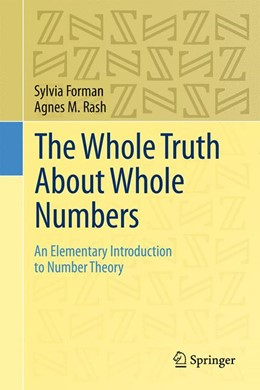 Abbildung von Rash / Forman | The Whole Truth About Whole Numbers | 1. Auflage | 2015 | beck-shop.de