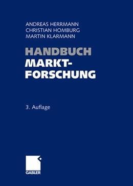 Abbildung von Herrmann / Homburg / Klarmann | Handbuch Marktforschung | 3., vollst. überarb. u. erw. Aufl. 2008. Nachdruck 2014 | 2014 | Methoden - Anwendungen - Praxi...