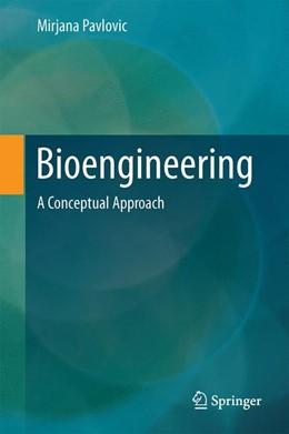 Abbildung von Pavlovic   Bioengineering   1. Auflage   2014   beck-shop.de