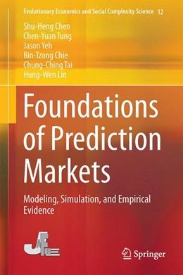Abbildung von Chen / Tung / Yeh   Foundations of Prediction Markets   1st ed. 2020   2020