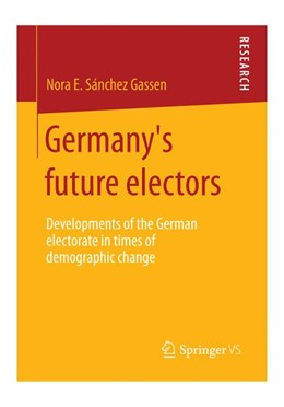 Abbildung von Sánchez Gassen | Germany's future electors | 2014 | Developments of the German ele...