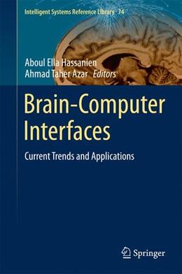 Abbildung von Hassanien / Azar | Brain-Computer Interfaces | 1. Auflage | 2014 | 74 | beck-shop.de