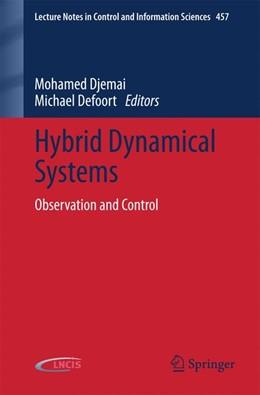 Abbildung von Djemai / Defoort | Hybrid Dynamical Systems | 2014 | Observation and Control | 457