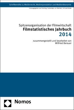 Abbildung von Spitzenorganisation der Filmwirtschaft e.V. (Hrsg.)   Filmstatistisches Jahrbuch 2014   1. Auflage   2014   31   beck-shop.de