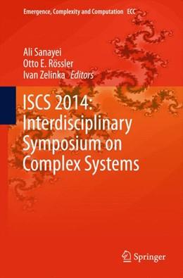 Abbildung von Sanayei / E. Rössler / Zelinka | ISCS 2014: Interdisciplinary Symposium on Complex Systems | 2014 | 14