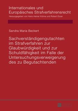 Abbildung von Beckert | Sachverständigengutachten im Strafverfahren zur Glaubwürdigkeit und zur Schuldfähigkeit im Falle der Untersuchungsverweigerung des zu Begutachtenden | 2014 | 12