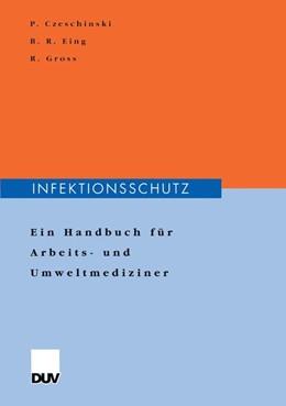 Abbildung von Czeschinski / Eing / Gross | Infektionsschutz | 2000 | Ein Handbuch für Arbeits- und ...