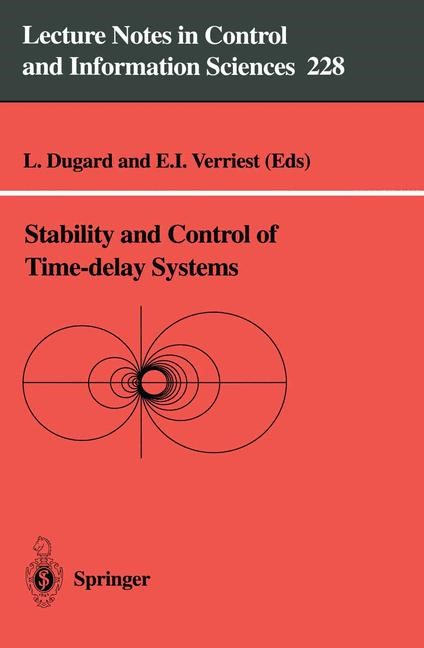 Stability and Control of Time-delay Systems | Dugard / Verriest, 1997 | Buch (Cover)
