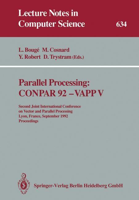 Parallel Processing: CONPAR 92 — VAPP V | Bouge / Cosnard / Robert / Trystram, 1992 | Buch (Cover)
