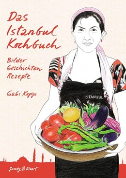 Abbildung von Kopp | Das Istanbul Kochbuch | 6. Auflage | 2015 | beck-shop.de