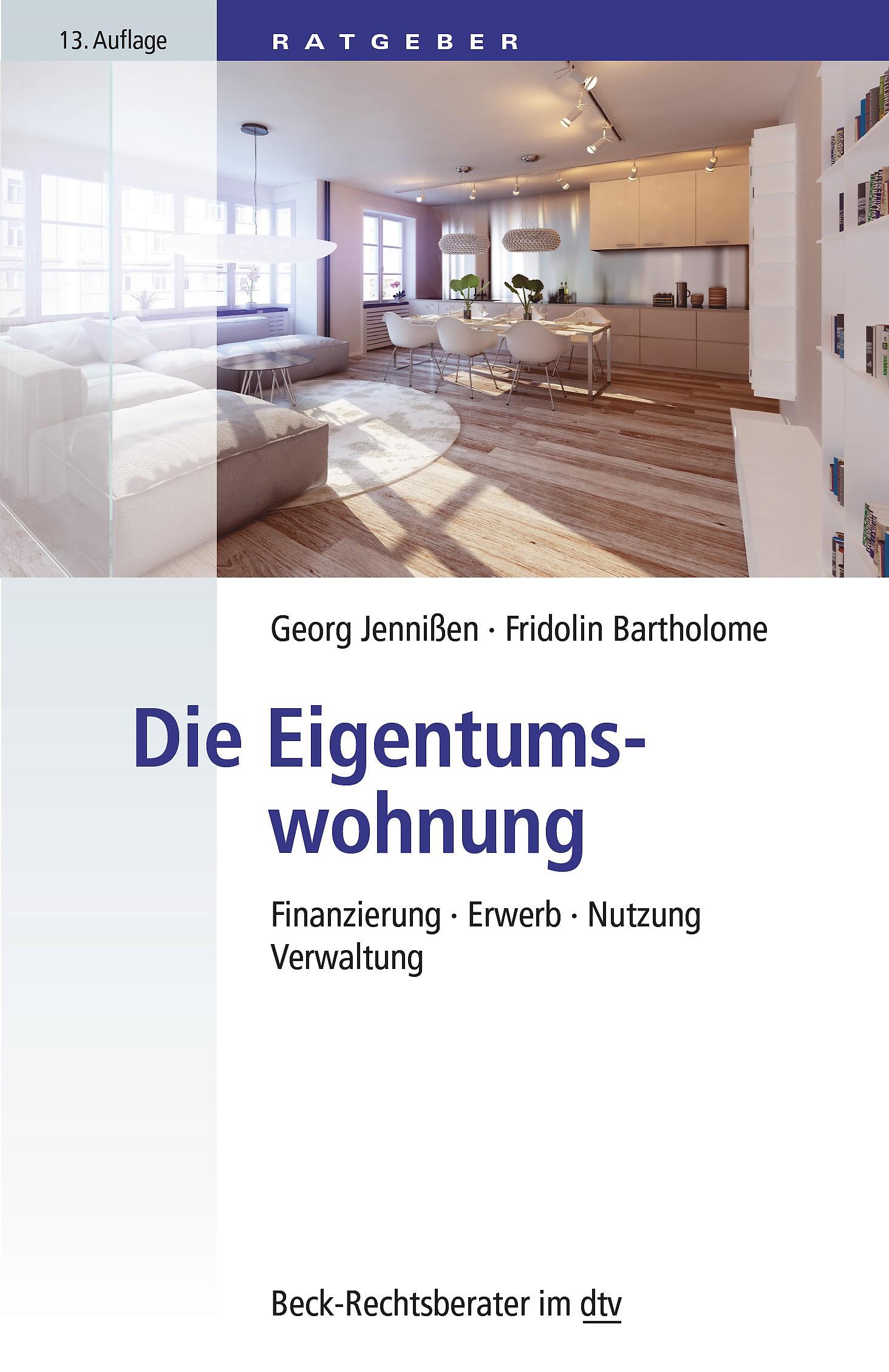 Abbildung von Jennißen / Bartholome | Die Eigentumswohnung | 13., völlig neu bearbeitete Auflage | 2016
