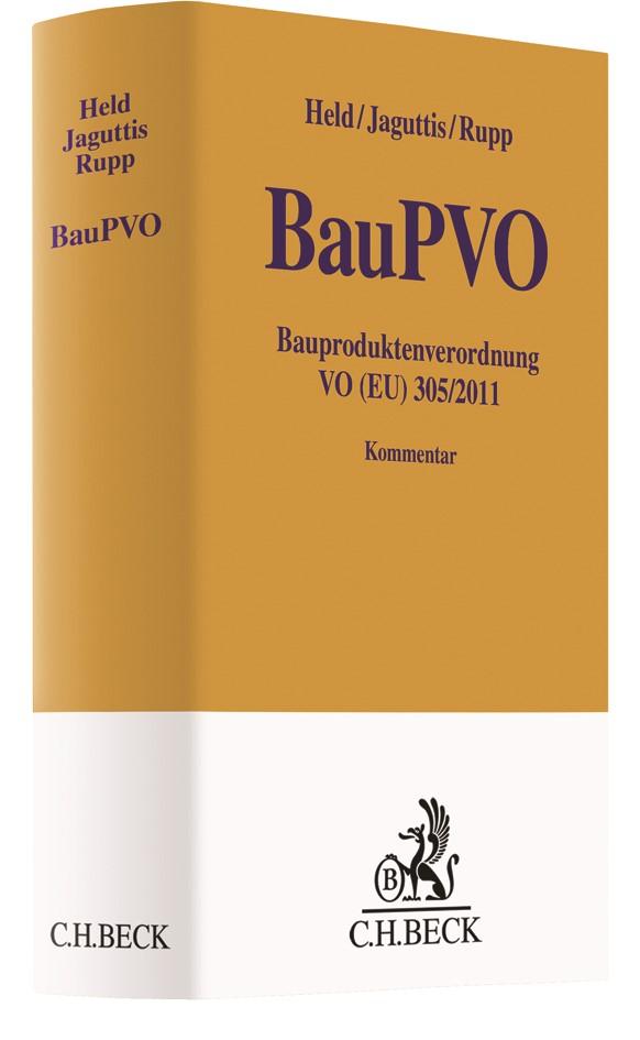 Bauproduktenverordnung VO (EU) 305/2011 (BauPVO) | Held / Jaguttis / Rupp, 2019 | Buch (Cover)