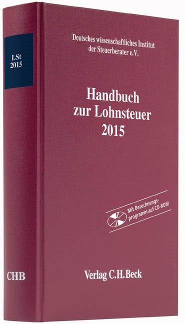 Handbuch zur Lohnsteuer 2015: LSt 2015, 2015 (Cover)