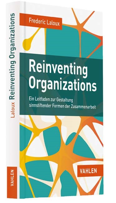 Reinventing Organizations | Laloux, 2015 | Buch (Cover)