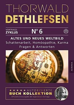 Abbildung von Dethlefsen | Altes und neues Weltbild - Schattenarbeit, Homöopathie, Karma: Fragen & Antworten | 1. Auflage | 2016 | beck-shop.de