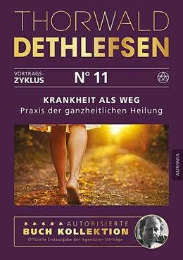 Abbildung von Dethlefsen | Krankheit als Weg - Praxisbuch der ganzheitlichen Heilung | 1. Auflage | 2015 | beck-shop.de