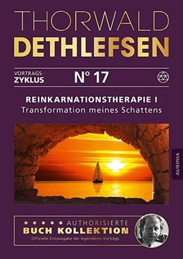 Abbildung von Dethlefsen | Reinkarnationstherapie I - Transformation meines Schattens | 1. Auflage | 2016 | beck-shop.de