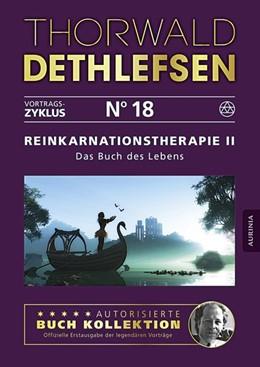 Abbildung von Dethlefsen   Reinkarnationstherapie II - Das Buch des Lebens   2016   Band 18