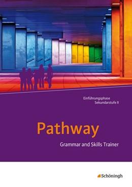 Abbildung von Pathway - Lese- und Arbeitsbuch Englisch zur Einführung in die gymnasiale Oberstufe - Neubearbeitung | 1. Auflage | 2014 | beck-shop.de