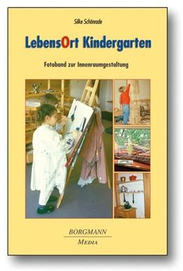 Abbildung von Schönrade | LebensOrt Kindergarten | 2009 | Innenraumgestaltung für Kinder...