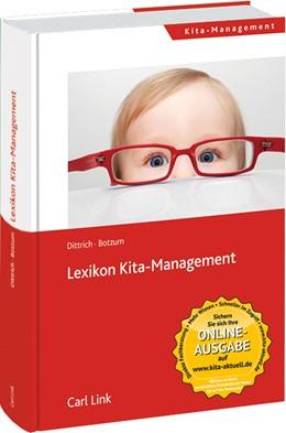 Abbildung von Dittrich / Botzum | Lexikon Kita-Management | 2015