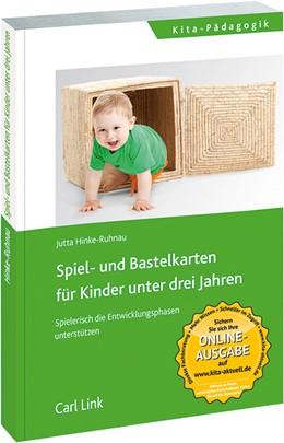 Abbildung von Hinke-Ruhnau | Spiel- und Bastelkarten für Kinder unter drei Jahren | 2015 | Spielerisch die Entwicklungsph...