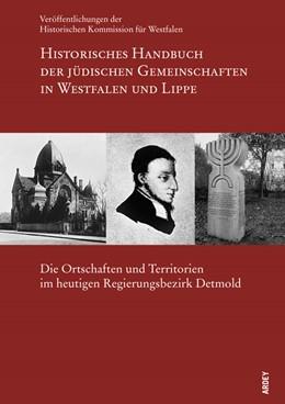 Abbildung von Historisches Handbuch der jüdischen Gemeinschaften in Westfalen und Lippe | 1., Aufl. | 2013 | Die Ortschaften und Territorie...